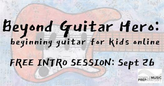 Free Intro Class Beyond Guitar Hero - beginning guitar for kids