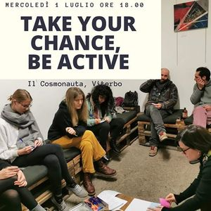 Take your Chance be Active
