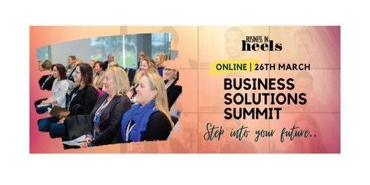 Business Solutions Summit 2021, 26 March | Event in Melbourne | AllEvents.in