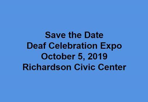 Deaf Celebration Expo 2019 at 411 W Arapaho Rd, Richardson