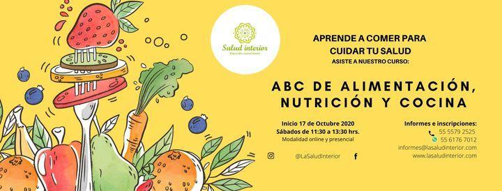 APRENDE A COMER PARA CUIDAR TU SALUD  Curso: ABC DE ALIMENTACIÓN, NUTRICIÓN Y COCINA | Event in Naucalpan De Juárez