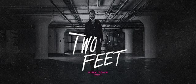 Two Feet at The Danforth Music Hall | May 23, 2021, 23 May | Event in Toronto | AllEvents.in