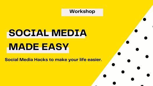 Social Media Made Easy Workshop, 31 July | Online Event | AllEvents.in