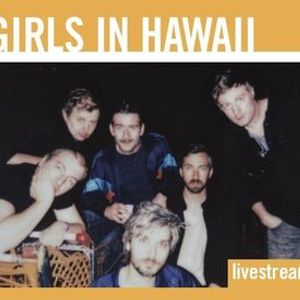 Girls In Hawaii  Le Botanique