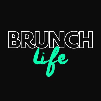 Brunch Life