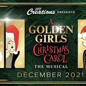 A Golden Girls Christmas Carol The Musical