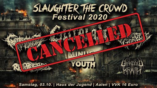 Slaughter The Crowd Festival 2020 - cancelled