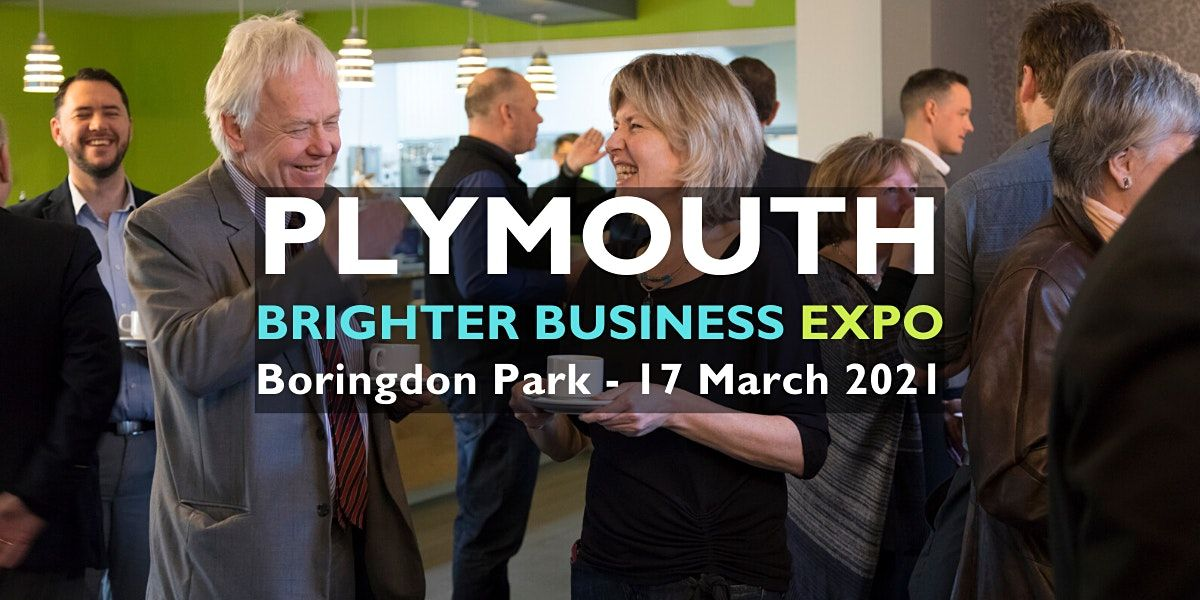 Brighter Business Expo, 17 March | Event in Plymouth | AllEvents.in
