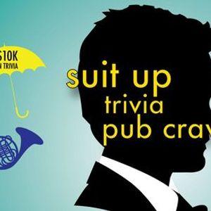 Dayton - Suit Up Trivia Pub Crawl - 10000 in Prizes