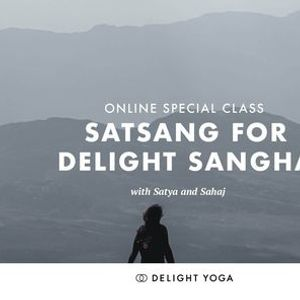 Monthly Satsang (Theme Staying Open) with Satya Katiza and Kevin Sahaj