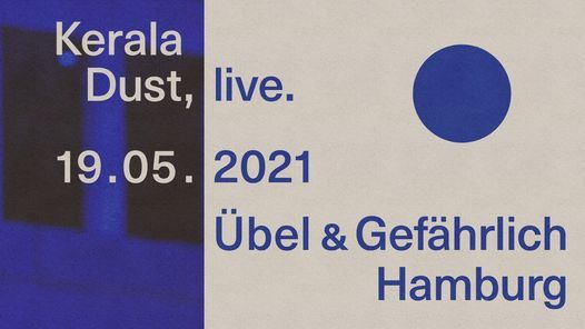 Kerala Dust   19.05. Hamburg - Uebel & Gefährlich, 19 May   Event in Hamburg   AllEvents.in