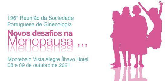 196ª Reunião da Sociedade Portuguesa de Ginecologia — Novos desafios na Menopausa, 8 October | AllEvents.in