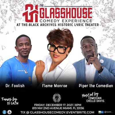 FLAME MONROE LIVE AT THE GLASSHOUSE COMEDY EXPERIENCE  THE LYRIC THEATER