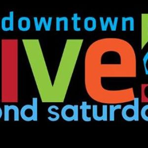 Downtown Alive Second Saturdays