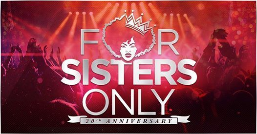 For Sisters Only 2019