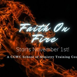Faith On Fire -Ministry Training Class