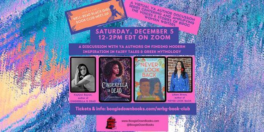 CINDERELLA IS DEAD & NEVER LOOK BACK with Kalynn Bayron & Lilliam Rivera, 5 December | AllEvents.in