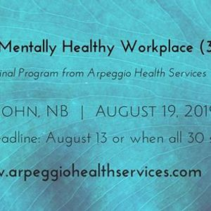 The Mentally Healthy Workplace - Saint John NB