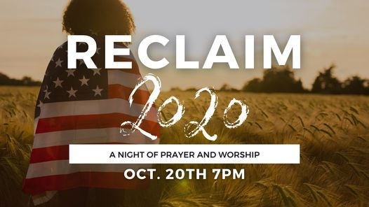 RECLAIM 2020 A Night of Prayer and Worship | Event in Gallatin | AllEvents.in