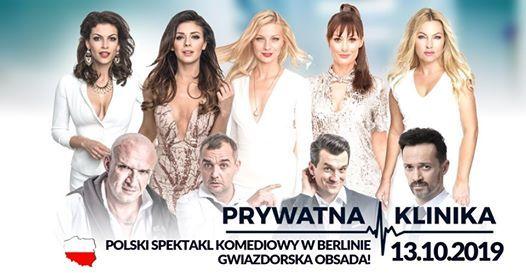 13.10.2019  Prywatna Klinika  Berlin  Spektakl komediowy