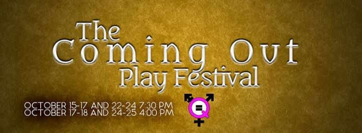 Coming Out Play Festival Auditions