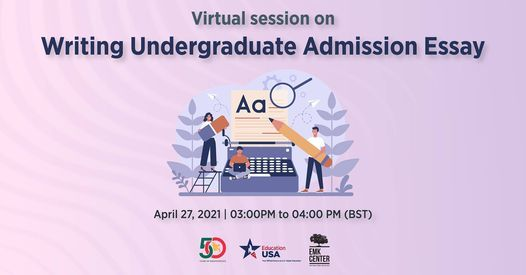 Writing Undergraduate Admission Essay, 27 April | Event in Dhaka | AllEvents.in
