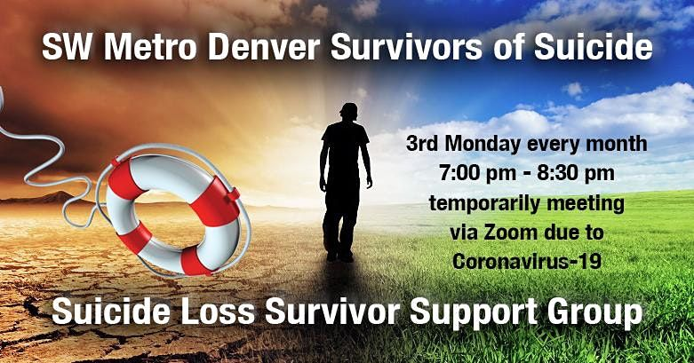 SW Metro Denver Survivors of Suicide Loss Bereavement Support Group Meeting | Online Event | AllEvents.in