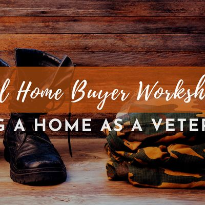 Step to Buying a Home as  Veteran[Quantico]