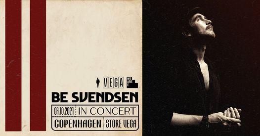 Be Svendsen - VEGA - 1. koncert - Ny dato, 14 March | Event in Copenhagen | AllEvents.in