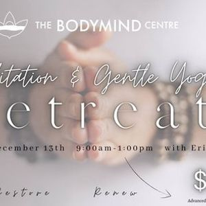 Meditation & Gentle Yoga Retreat