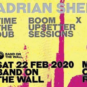 Adrian Sherwood Time Boom x The Upsetter Dub Sessions - Mcr