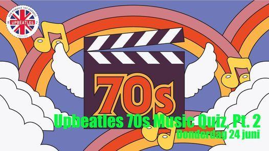 Upbeatles 70s Music Quiz, Pt. 2, 24 June | Online Event | AllEvents.in