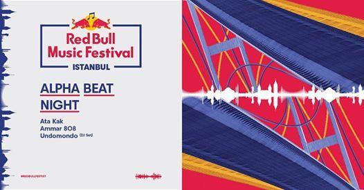 Red Bull Music Festival Istanbul Alpha Beat Night
