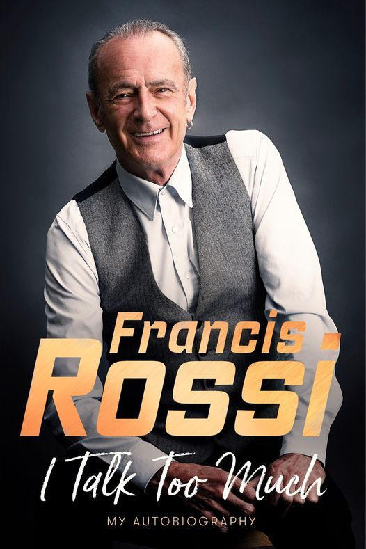 Francis Rossi: I Talk Too Much, 5 July | Event in Hastings | AllEvents.in