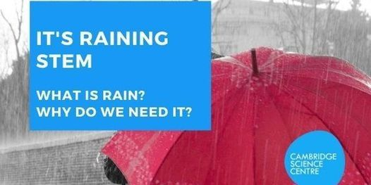 Home Educators Session – It's Raining STEM, 9 July | Event in Cambridge | AllEvents.in