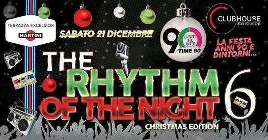 The Rhythm Of The Night 6 Xmas Party Palermo