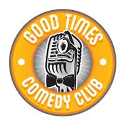 Good Times - Comedy Club