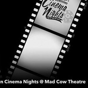 Valencia Colleges Downtown Cinema Nights at Mad Cow Theatre
