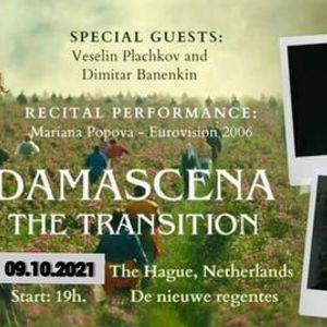 Damascena. The transition