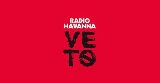 Radio Havanna - VETO Tour 2021 - Saarbrücken, 26 November   Event in Saarbrücken   AllEvents.in