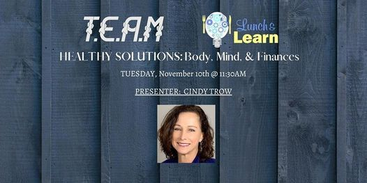 T.E.A.M Network - Lunch & Learn w/ Cindy Trow, 10 November | Online Event | AllEvents.in
