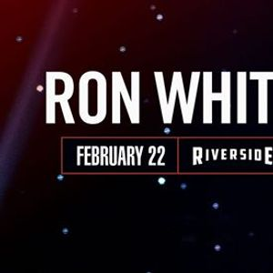Ron White at the Riverside Theater