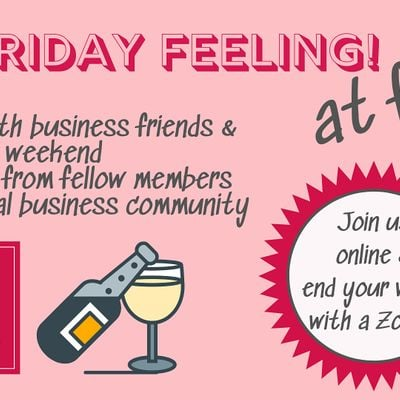 That Friday Feeling Finish your week with biz friends & toast the weekend