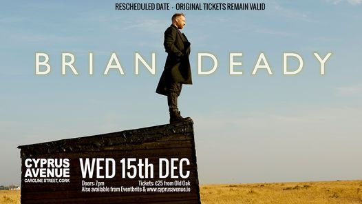 **POSTPONED** Brian Deady | Event in Cork | AllEvents.in