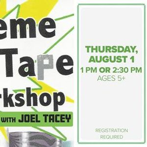 Extreme Duct-Tape Workshop with Joel Tacey