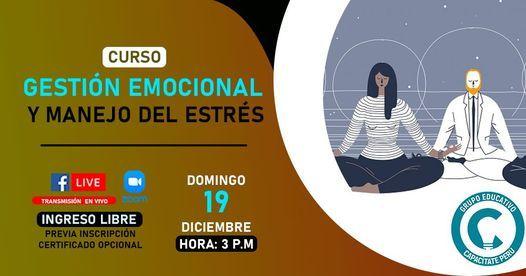 Curso Gratuito: Gestión emocional y manejo del estrés, 19 December | Event in Lince | AllEvents.in