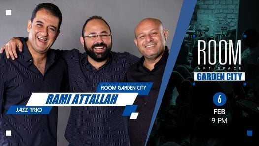 Rami Attallah Jazz Trio at Room Garden City, 6 February   Event in Cairo   AllEvents.in