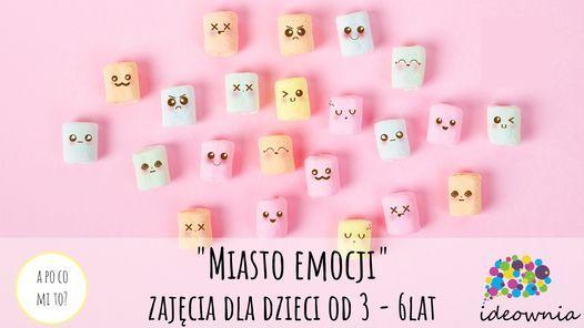 """""""Miasto Emocji"""" warsztaty dla dzieci od 3 do 6 lat   Event in Poznan   AllEvents.in"""