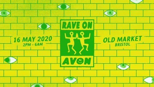Rave On Avon 2021 (OFFICIAL), 15 May   Event in York   AllEvents.in