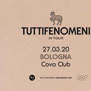 Tutti Fenomeni live a Bologna  Covo Club